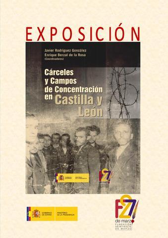 Cárceles y Campos de Concentración en Castillas y León